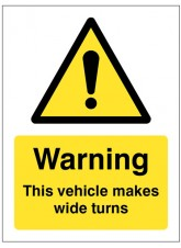 Warning this Vehicle Makes Wide Turns