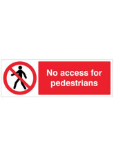 No Access for Pedestrians