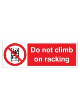 Do Not Climb on Racking