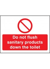 Do Not Flush Sanitary Products in Toilet