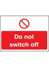 Do Not Switch Off Label 35 x 25mm