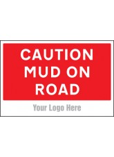 Caution Mud On Road - Site Saver Sign - 600 x 400mm