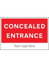 Concealed Entrance - Site Saver Sign - 600 x 400mm