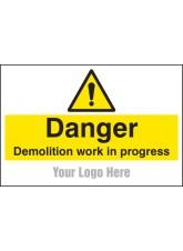 Danger Demolition in Progress - Site Saver Sign - 600 x 400mm