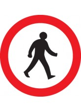 Pedestrians Prohibited - Class R2 Permanent - 600mm Diameter