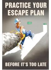 Practice Your Escape Plan Poster
