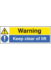 Warning Keep Clear of Lift